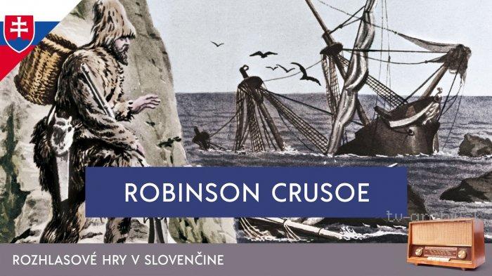 Robinson Crusoe - rozhlasová hra