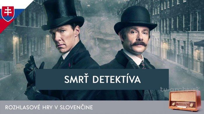 Smrť detektíva - rozhlasová hra