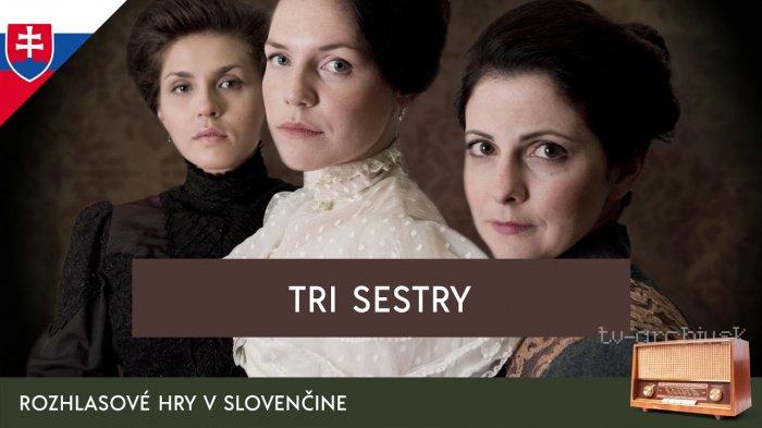 Anton Pavlovič Čechov: Tri sestry (rozhlasová hra)