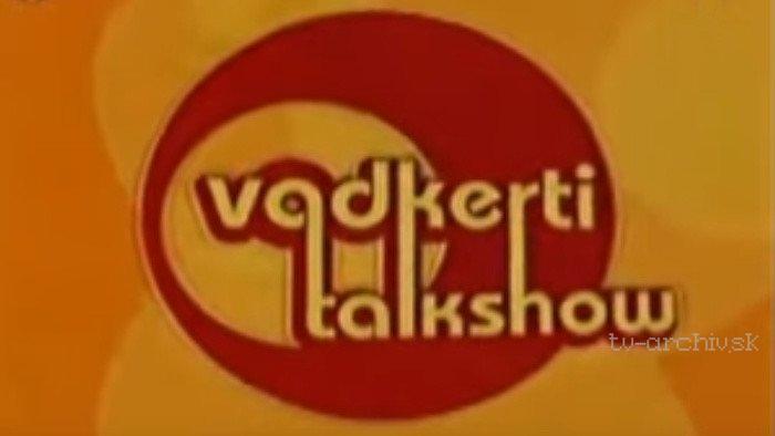 Vadkerti talkshow