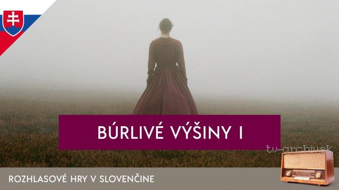 Emily Brontëová: Búrlivé výšiny (rozhlasová hra)