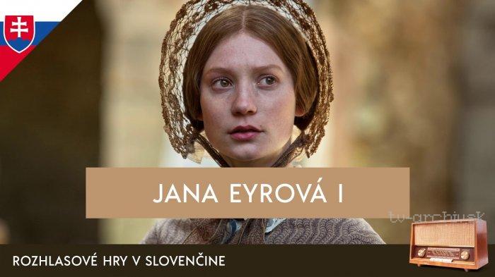 Charlotte Brontëová: Jana Eyrová (rozhlasová hra)