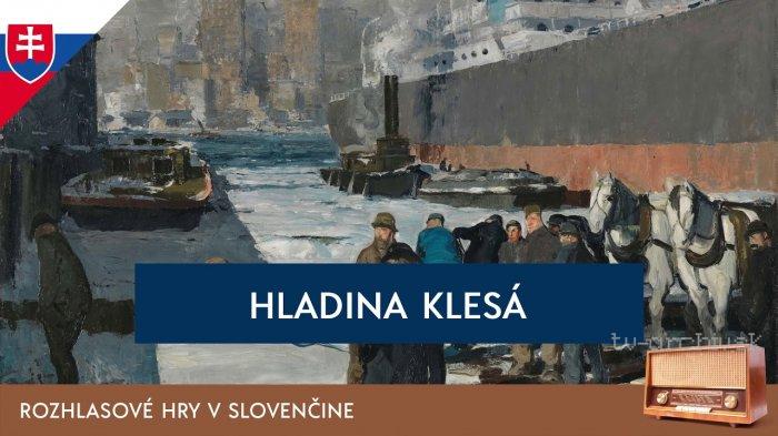 Michal Lackovič: Hladina klesá (rozhlasová hra)