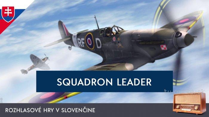 Ján Niňaj: Squadron Leader (rozhlasová hra)