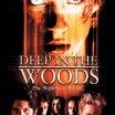 Hluboko v lesích (2000)