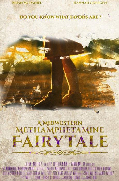 A Midwestern Methamphetamine Fairytale 2017