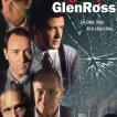Al Pacino (Ricky Roma), Kevin Spacey (John Williamson), Alec Baldwin (Blake), Ed Harris (Dave Moss), Jack Lemmon (Shelley Levene)