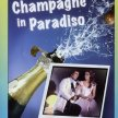 Champagne in paradiso (1983)